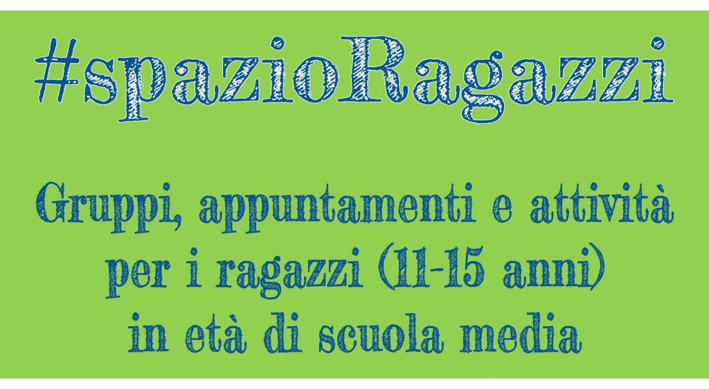 #spazioRagazzi