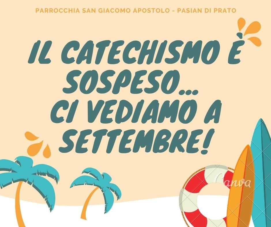 il catechismo è sospeso... ci vediamo a settembre!