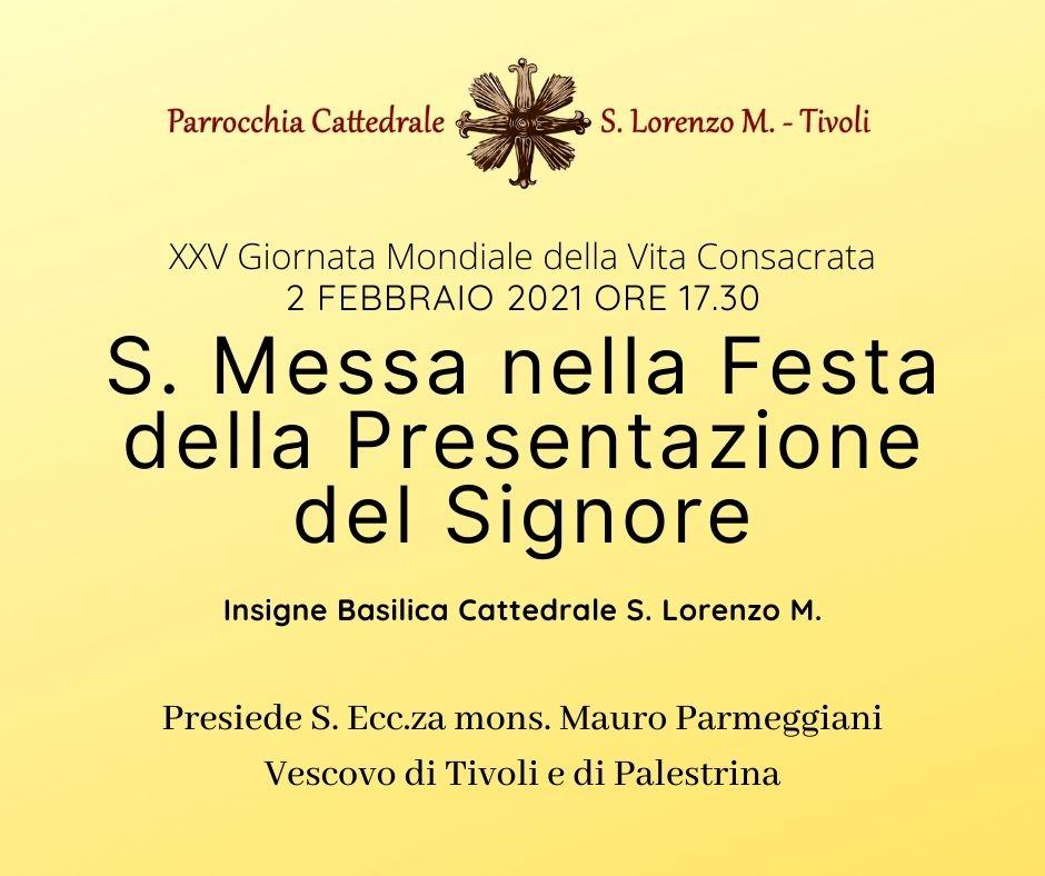 Martedì 2 febbraio alle ore 17.30, Messa nella Festa della Presentazione del Signore, XXV Giornata Mondialedella Vita Consacrata