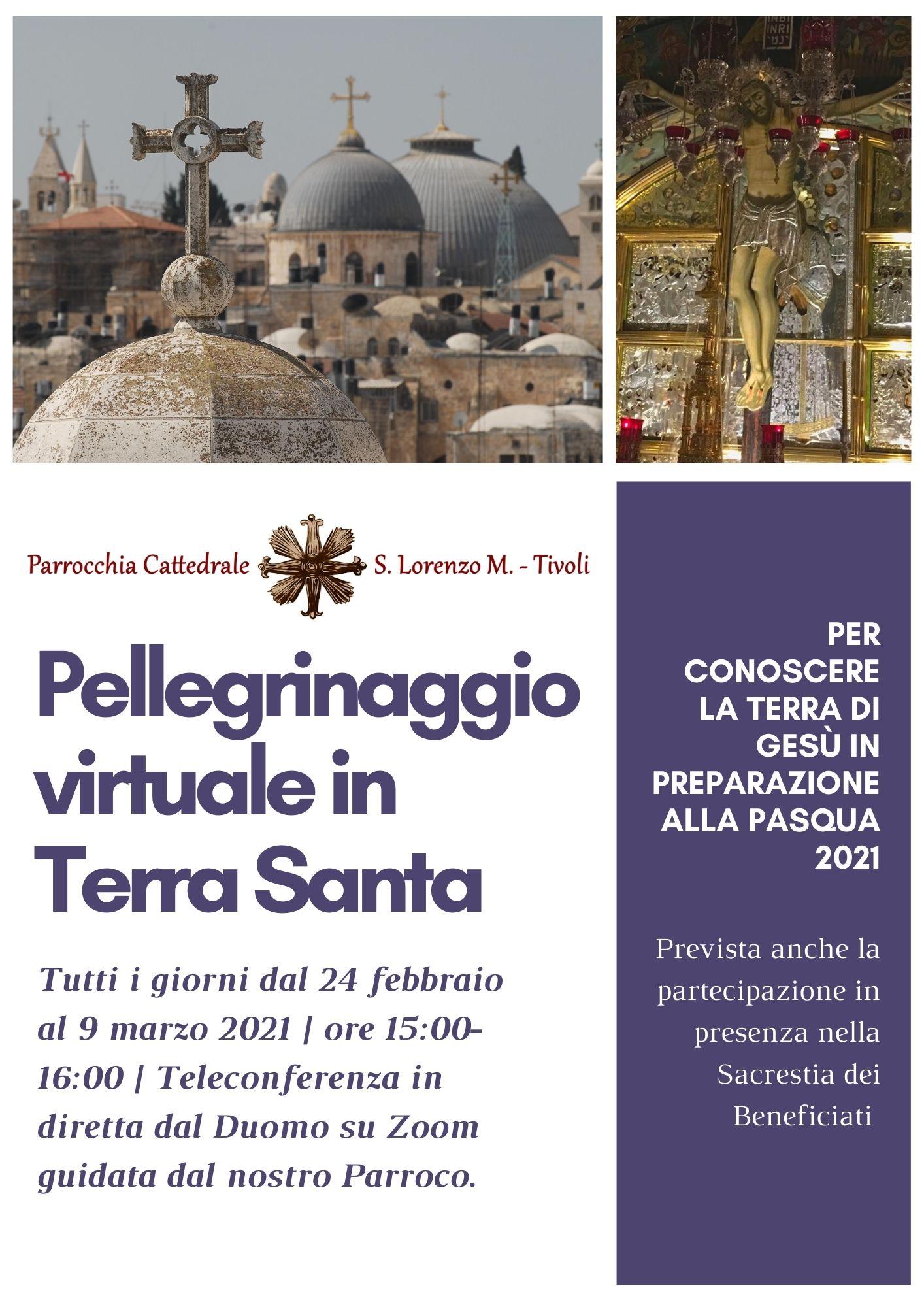 Pellegrinaggio virtuale in Terra Santa